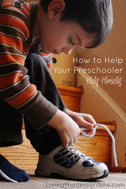How to Help Your Preschooler Help Himself