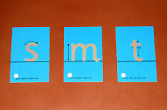 Sandpaper letters introduced using the three-period lesson.