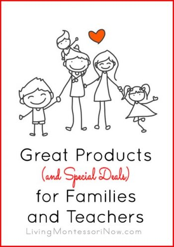 Great Products (and Special Deals) for Families and Teachers