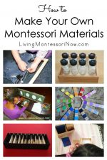 How to Make Your Own Montessori Materials