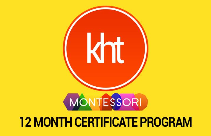 KHT Montessori 12 Month Certification Program