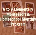 Montessori for the Earth 6-9 Program