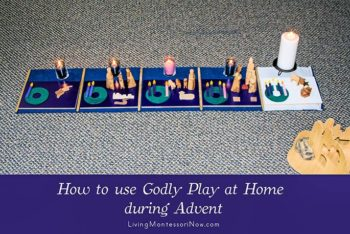 "How to Use Godly Play at Home ""During Advent"