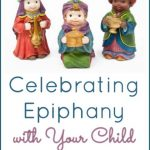 Celebrating Epiphany with Your Child