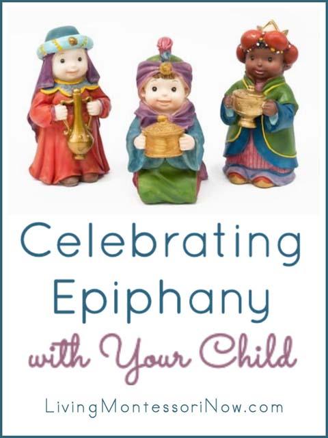 Celebrating Epiphany with Your Child