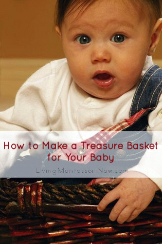 How to Make a Treasure Basket for Your Baby