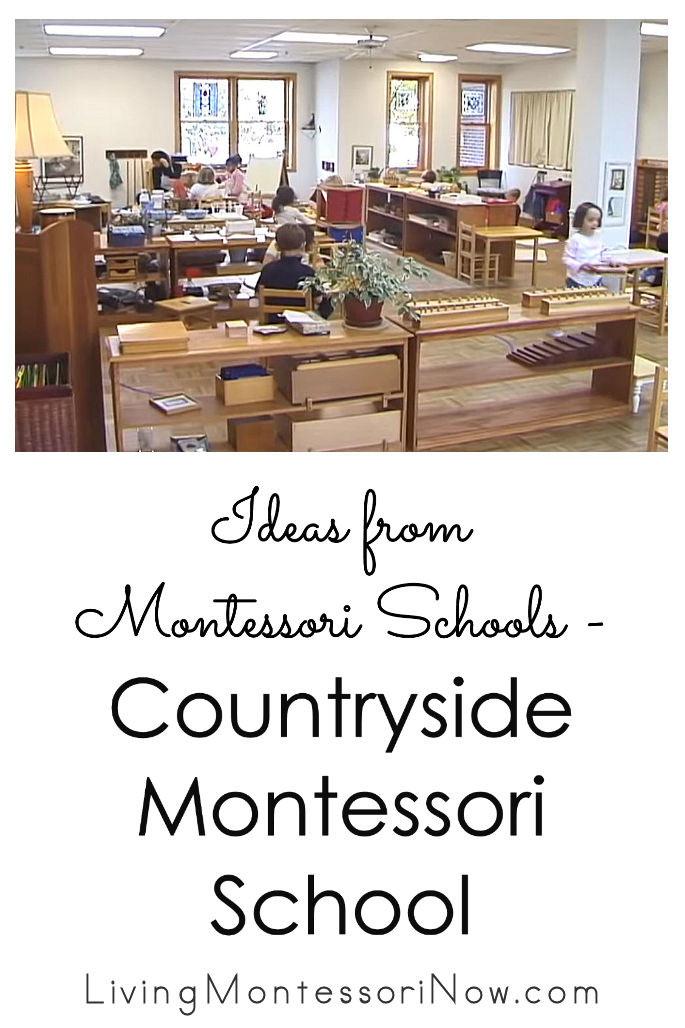 Ideas from Montessori Schools – Countryside Montessori School