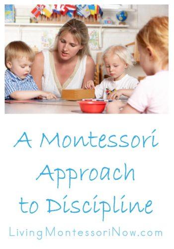 A Montessori Approach to Discipline
