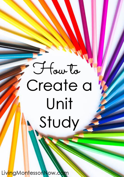 How to Create a Unit Study