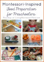 Montessori-Inspired Food Preparation for Preschoolers