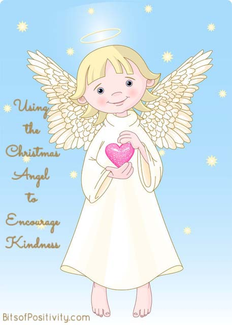 Using the Christmas Angel to Encourage Kindness