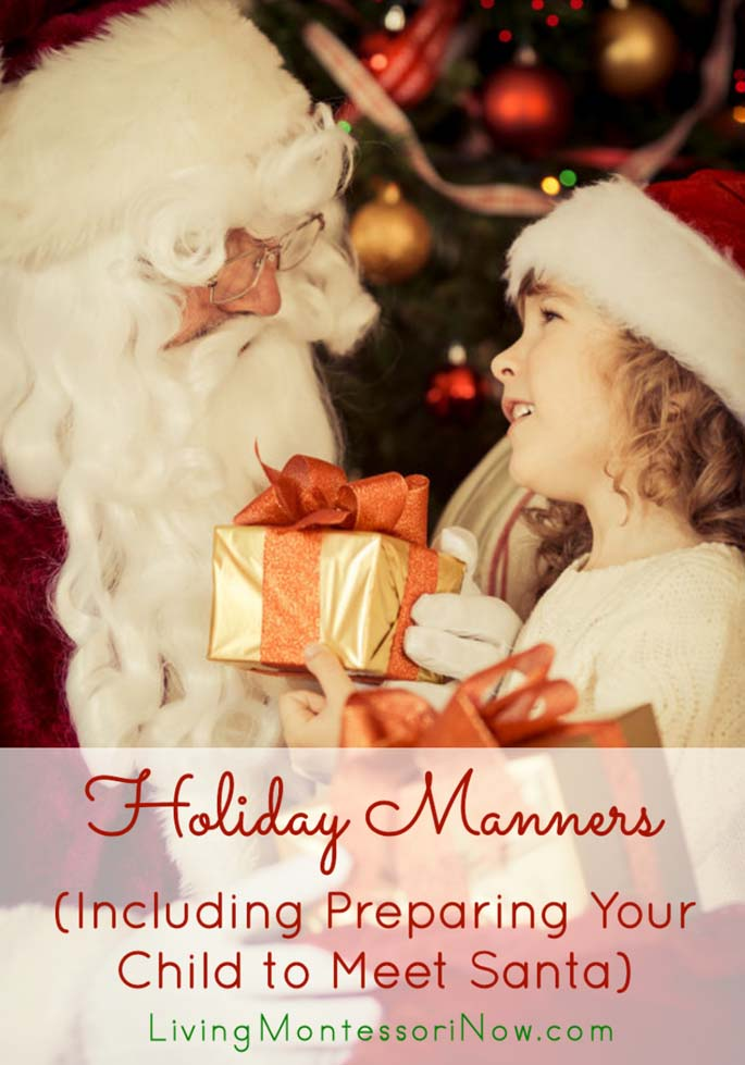 Holiday Manners (Including Preparing Your Child to Meet Santa)