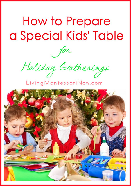 How to Prepare a Special Kids' Table for Holiday Gatherings