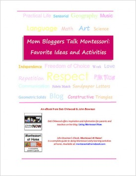 Free eBook – Mom Bloggers Talk Montessori: Favorite Ideas and Activities