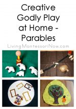 Creative Godly Play at Home – Parables