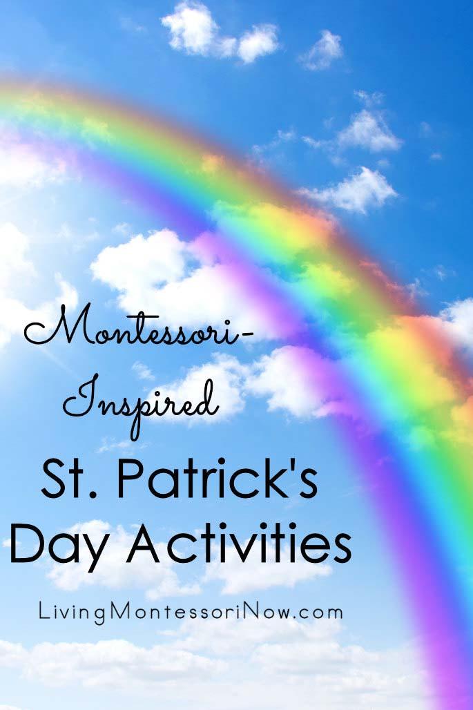 Montessori-Inspired St,. Patrick's Day Activities