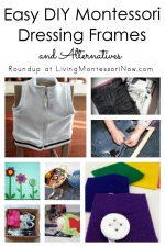 Easy DIY Montessori Dressing Frames and Alternatives