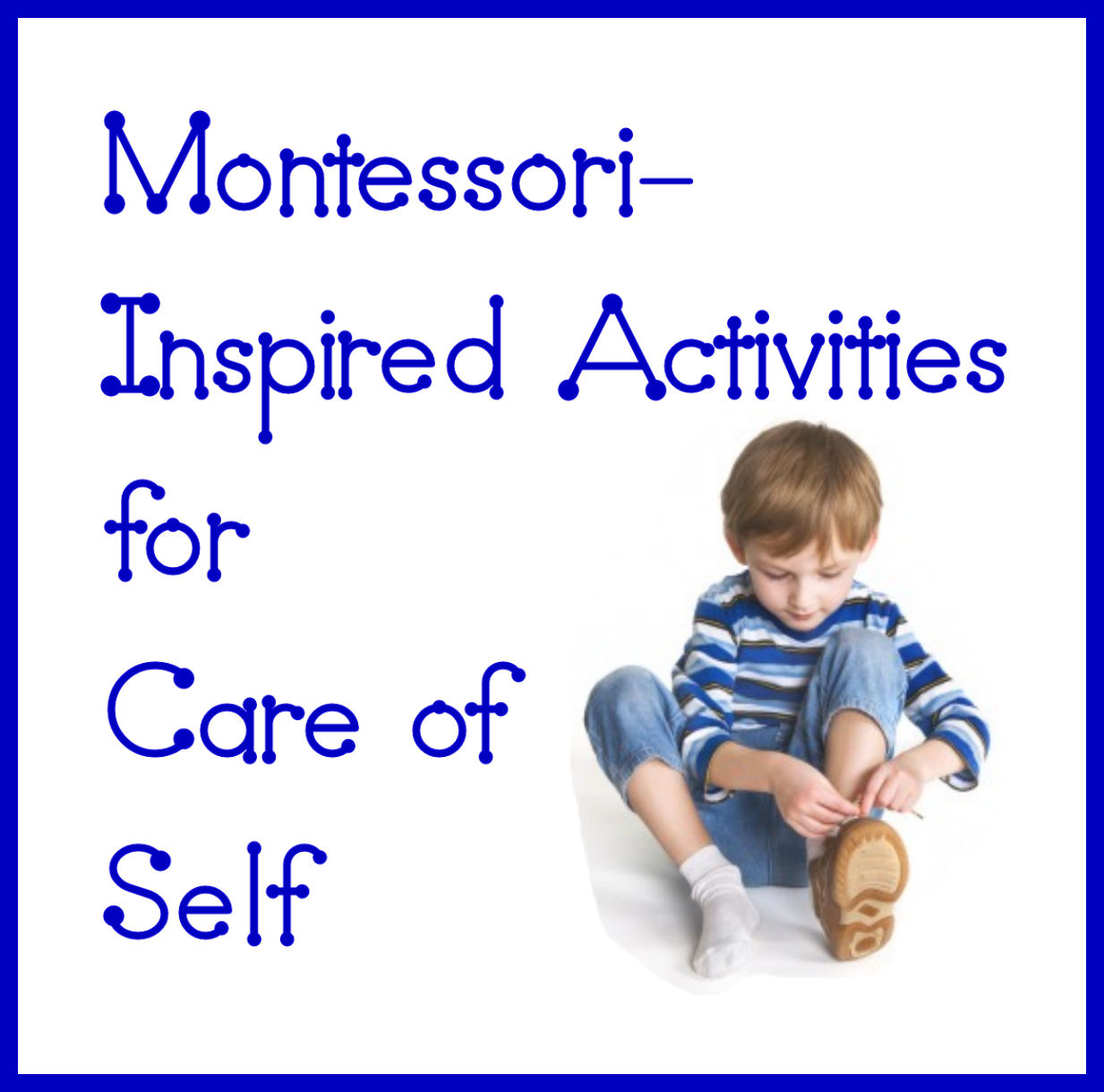 The Importance of Practical Life Activities in the Montessori Preschool Classroom