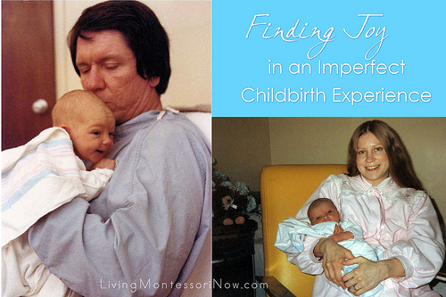 Finding Joy in an Imperfect Childbirth Experience