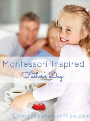 Montessori Monday – Montessori-Inspired Father's Day