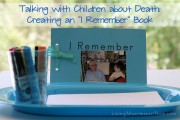 Talking with Children about Death - Creating an I Remember Book