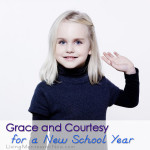 Montessori Monday – Grace and Courtesy for a New School Year