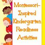 Montessori Monday – Montessori-Inspired Kindergarten Readiness Activities