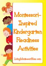 Montessori Monday – Montessori-Inspired Kindergarten Readiness Activities