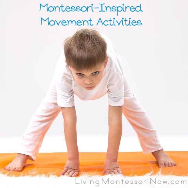 Montessori Monday – Montessori-Inspired Movement Activities