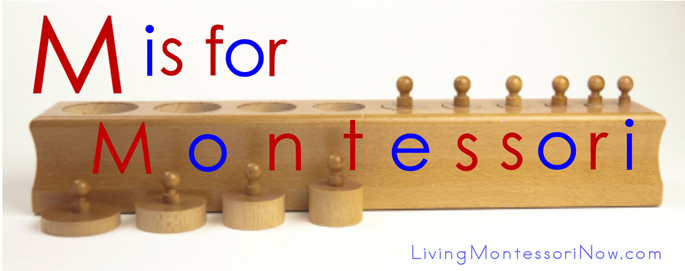 M is for Montessori - Montessori Resources Page