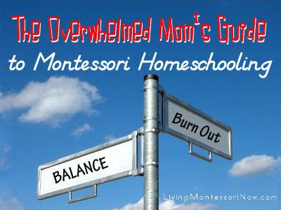 Overwhelmed Mom's Guide to Montessori Homeschooling