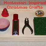 Montessori Monday – Montessori-Inspired Christmas Crafts