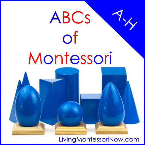 Montessori Monday - ABCs of Montessori: A-H