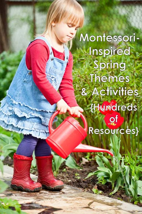 Montessori-Inspired Spring Themes and Activities {Hundreds of Resources} – Montessori Monday