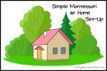 Montessori Monday – Simple Montessori at Home Set-Up