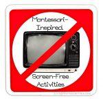 Montessori Monday – Montessori-Inspired Screen-Free Activities