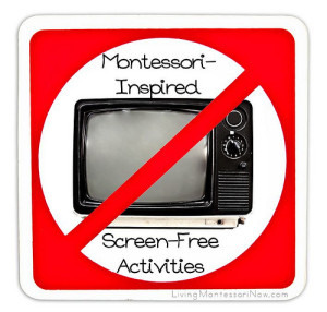 Montessori-Inspired Screen-Free Activities
