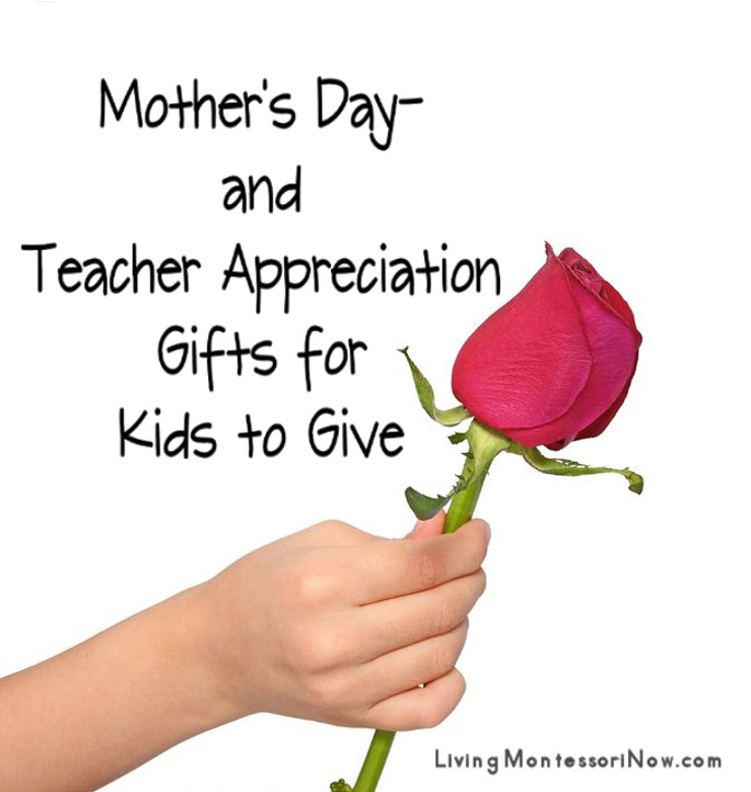 Mother's Day and Teacher Appreciation Gifts for Kids to Give
