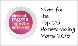 Vote for the Top 25 Homeschooling Moms 2013