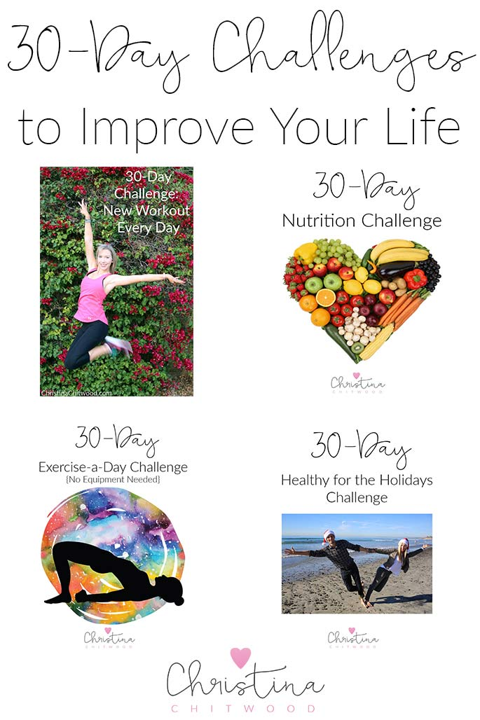 30-Day Challenges to Improve Your Life from ChristinaChitwood.com