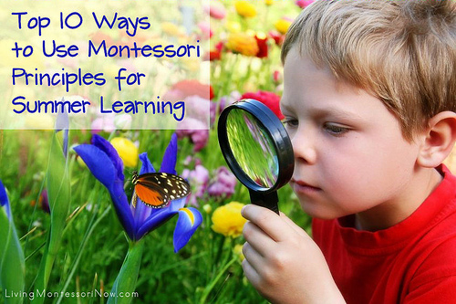 Top 10 Ways to Use Montessori Principles for Summer Learning