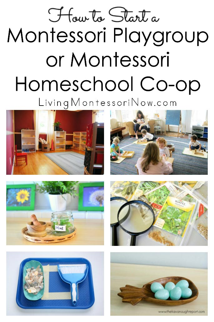 How to Start a Montessori Playgroup or Montessori Homeschool Co-op