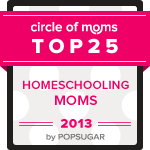 Circle of Moms Top 25 Homeschooling Moms - 2013