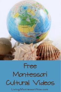 Free Montessori Cultural Videos