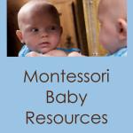 Montessori Baby Resources
