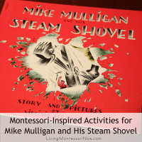 Montessori-Inspired Activities for Mike Mulligan and His Steam Shovel