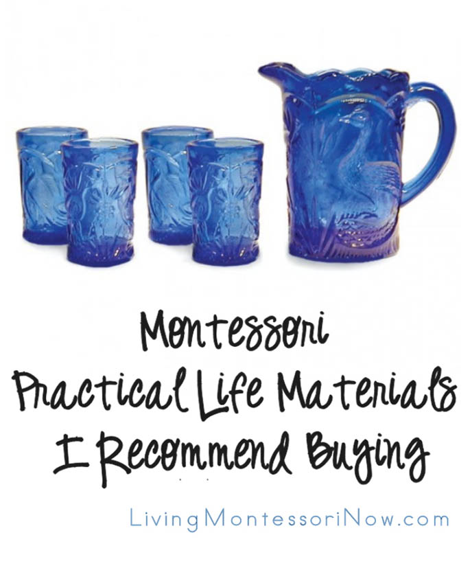 Montessori Monday – Montessori Practical Life Materials I Recommend Buying