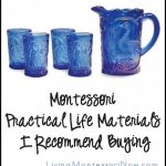 Montessori Monday – Montessori Practical Life Materials I Recommend Buying