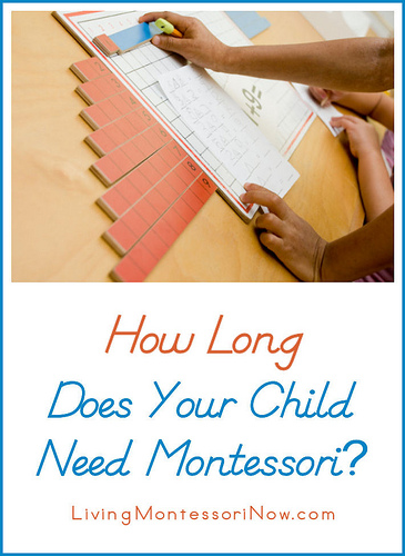 Montessori Monday – How Long Does Your Child Need Montessori?