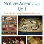 Montessori Monday – Montessori-Inspired Native American Unit